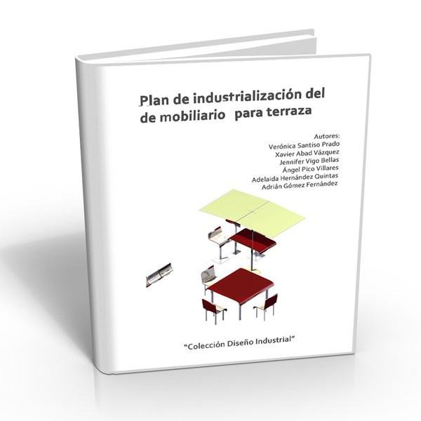 Plan Industrialización Mobiliario Terraza Ifide