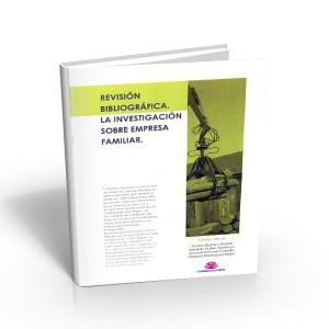 Revisión bibliográfica. La investigación sobre empresa familiar.