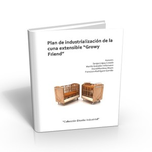 "Plan Industrialización ""GROWY FRIEND"""