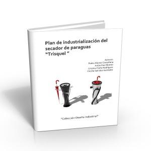Plan Industrialización Trisquel