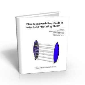 Plan Industrialización Rotating Shelf
