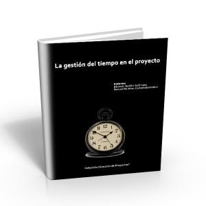 La gestión del tiempo en el proyecto