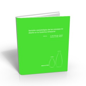 Revisión metodológica de los procesos de diseño en la Cerámica Artesanal