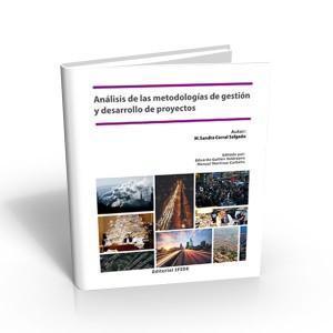 Análisis de las metodologías de gestión y desarrollo de proyectos