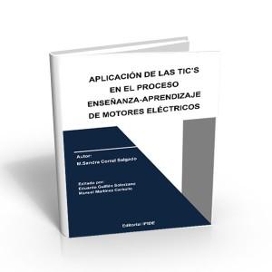 Aplicaciones de las TIC´s en el proceso enseñanza-aprendizaje de motores eléctricos